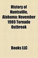 History of Huntsville, Alabama: November 1989 Tornado Outbreak