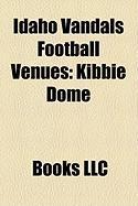 Idaho Vandals Football Venues: Kibbie Dome