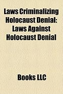 Laws Criminalizing Holocaust Denial: Laws Against Holocaust Denial