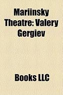 Mariinsky Theatre: Valery Gergiev