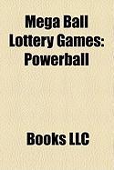 Mega Ball Lottery Games: Powerball