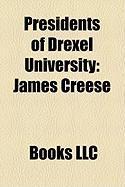 Presidents of Drexel University: James Creese