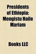 Presidents of Ethiopia: Mengistu Haile Mariam