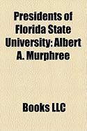 Presidents of Florida State University: Albert A. Murphree