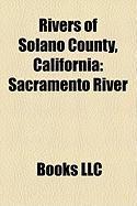 Rivers of Solano County, California: Sacramento River