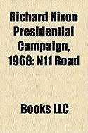Richard Nixon Presidential Campaign, 1968: N11 Road