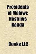 Presidents of Malawi: Hastings Banda