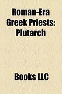 Roman-Era Greek Priests: Plutarch