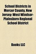 School Districts in Mercer County, New Jersey: West Windsor-Plainsboro Regional School District