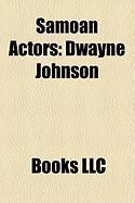 Samoan Actors: Dwayne Johnson