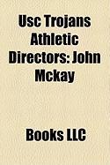 Usc Trojans Athletic Directors: John McKay