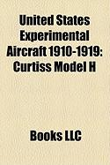 United States Experimental Aircraft 1910-1919: Curtiss Model H