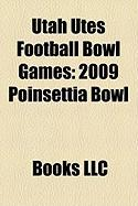 Utah Utes Football Bowl Games: 2009 Poinsettia Bowl