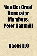 Van Der Graaf Generator Members: Peter Hammill