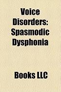 Voice Disorders: Spasmodic Dysphonia