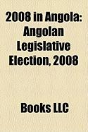 2008 in Angola: Angolan Legislative Election, 2008