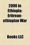 2000 in Ethiopia: Eritrean-Ethiopian War