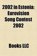 2002 in Estonia: Eurovision Song Contest 2002