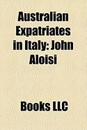 Australian Expatriates in Italy: John Aloisi