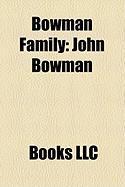 Bowman Family: John Bowman