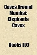 Caves Around Mumbai: Elephanta Caves