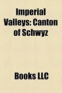 Imperial Valleys: Canton of Schwyz