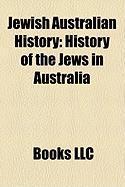 Jewish Australian History: History of the Jews in Australia