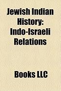 Jewish Indian History: Indo-Israeli Relations