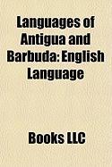 Languages of Antigua and Barbuda: English Language, Antiguan Creole