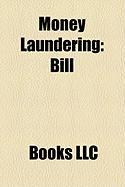 Money Laundering: Bill