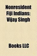 Nonresident Fiji Indians: Vijay Singh