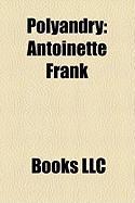 Polyandry: Antoinette Frank
