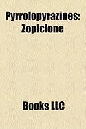 Pyrrolopyrazines: Zopiclone