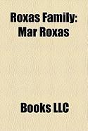 Roxas Family: Mar Roxas, Manuel Roxas, Trinidad Roxas