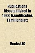 Publications Disestablished in 1938: Israelitisches Familienblatt
