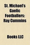 St. Michael's Gaelic Footballers: Ray Cummins