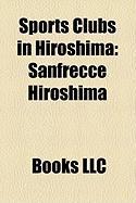 Sports Clubs in Hiroshima: Sanfrecce Hiroshima