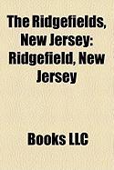The Ridgefields, New Jersey: Ridgefield, New Jersey