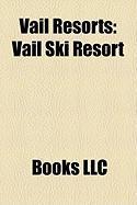Vail Resorts: Vail Ski Resort