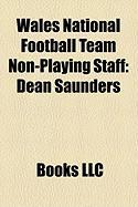 Wales National Football Team Non-Playing Staff: Dean Saunders