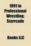 1991 in Professional Wrestling: Starrcade