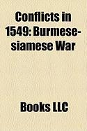 Conflicts in 1549: Burmese-Siamese War