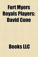Fort Myers Royals Players: David Cone
