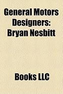 General Motors Designers: Bryan Nesbitt