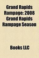 Grand Rapids Rampage: 2008 Grand Rapids Rampage Season