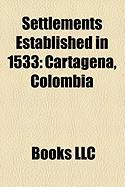 Settlements Established in 1533: Cartagena, Colombia