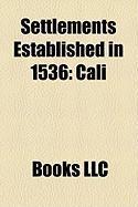 Settlements Established in 1536: Cali