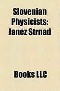 Slovenian Physicists: Janez Strnad