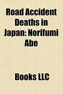 Road Accident Deaths in Japan: Norifumi Abe