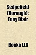 Sedgefield (Borough): Tony Blair
